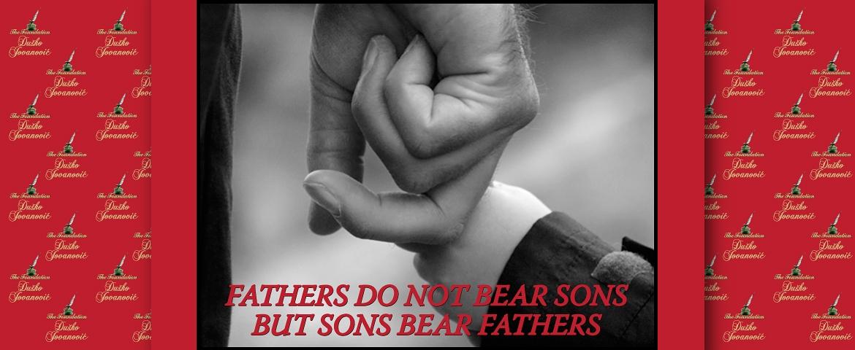 Ne rađaju očevi sinove